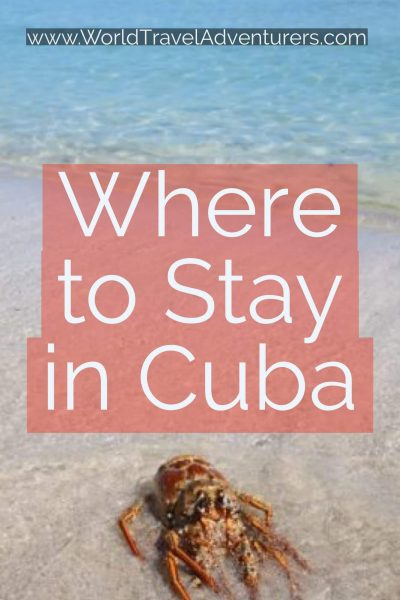 Where to Stay in Cuba