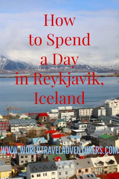 How to Spend a day in Reykjavik, Travel tips Iceland, best things to see and do in Reykjavik