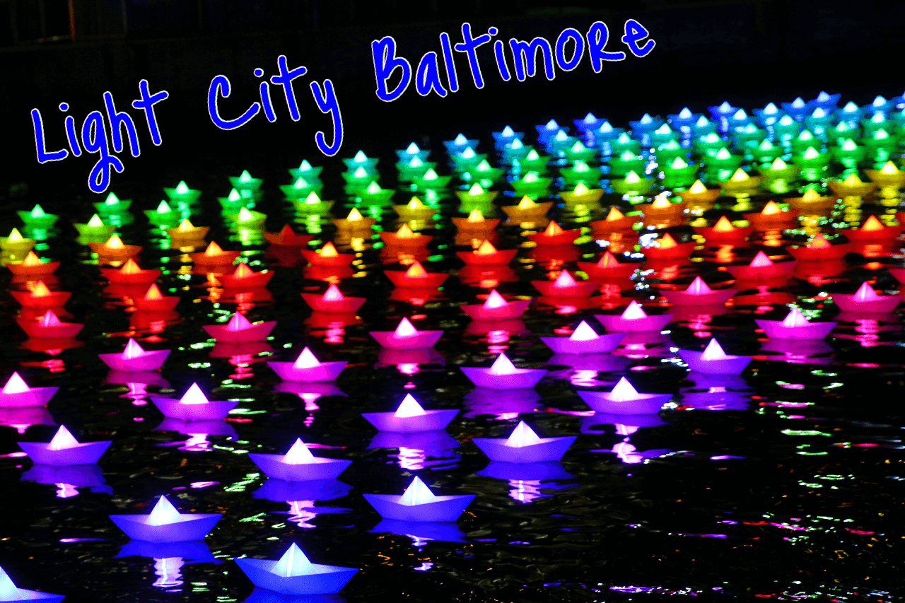 light city baltimore a family friendly festival of lights music and innovation world travel. Black Bedroom Furniture Sets. Home Design Ideas