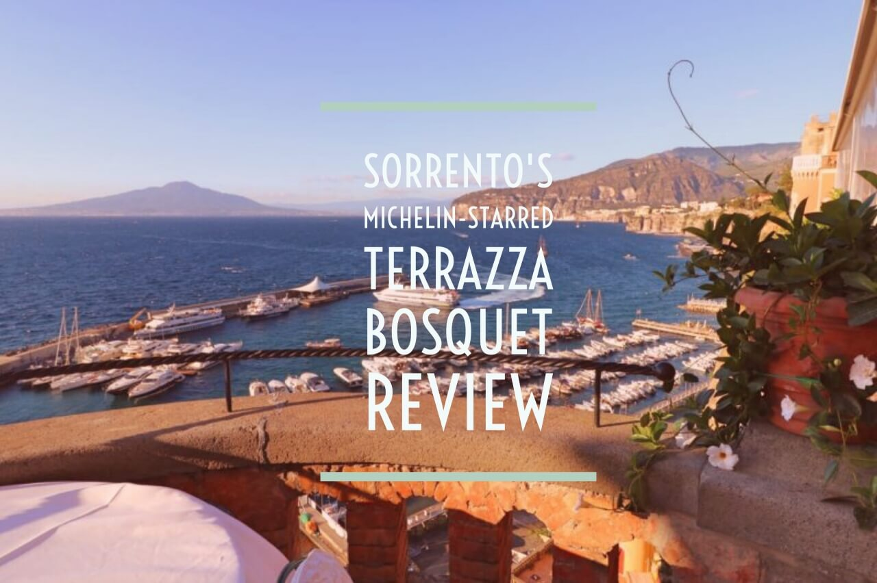 Michelin Starred Terrazza Bosquet Review
