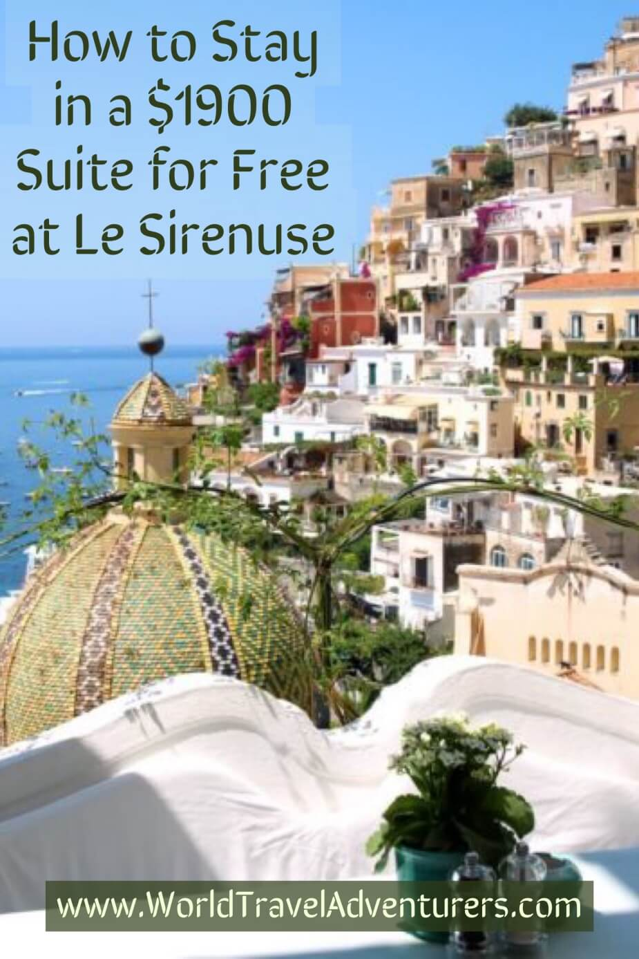 How to stay in a $1900 Suite For Free at Le Sirenuse