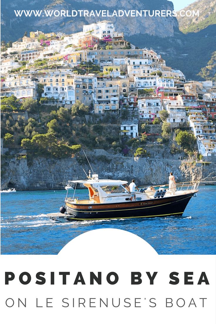 Positano By Sea On Le Sirenuse's Boat