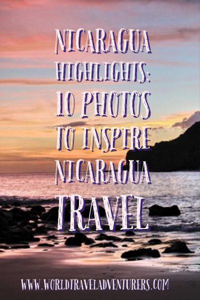 Nicaragua Highlights: 10 photos to inspire Nica travel